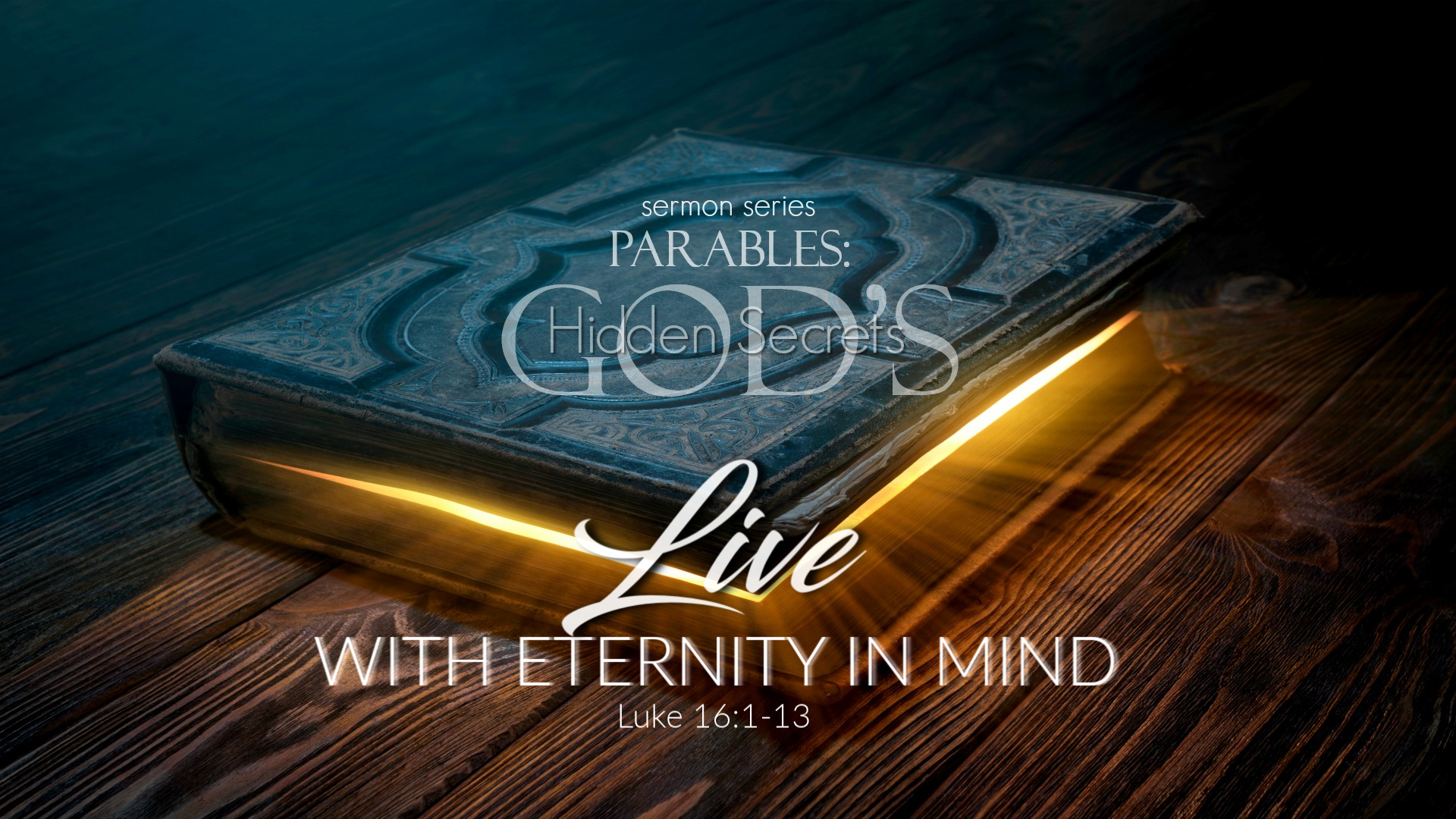 Live With Eternity In Mind - Fellowship Bible Church